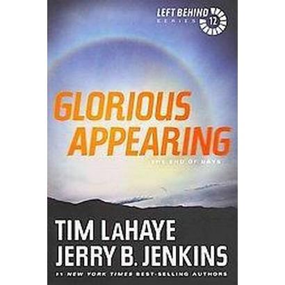 Glorious Appearing (Reprint) (Paperback)
