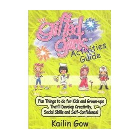 Gifted Girls Activities Guide for 365 Days of the Year (Paperback)