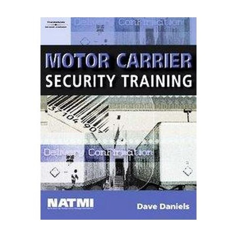 Motor Carrier Security Training (Paperback)