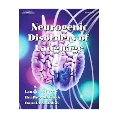 Neurogenic Disorders of Language (Paperback)