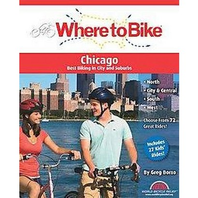 Where to Bike Chicago (Paperback)
