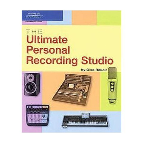 The Ultimate Personal Recording Studio (Paperback)