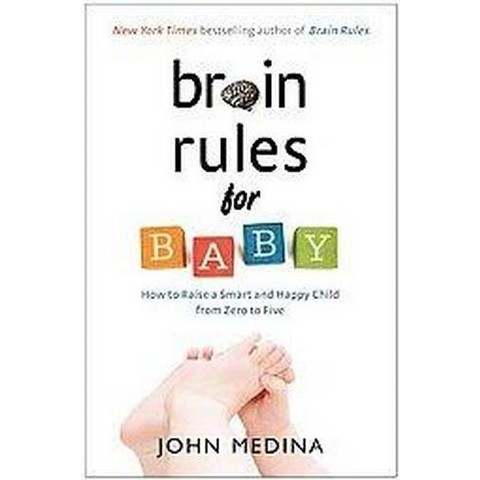 Brain Rules for Baby (Paperback)