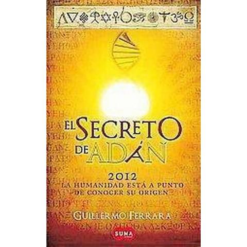 El secreto de Adan / Adam's Secret (Paperback)