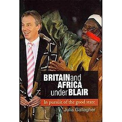 Britain and Africa Under Blair (Hardcover)