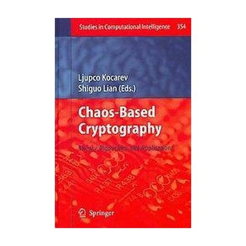 Chaos-Based Cryptography (Hardcover)