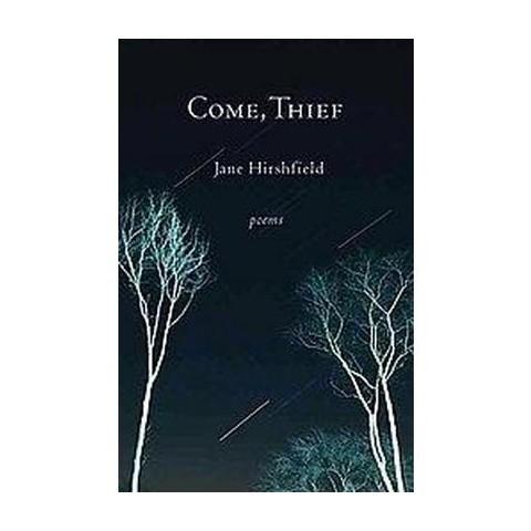 Come, Thief (Hardcover)