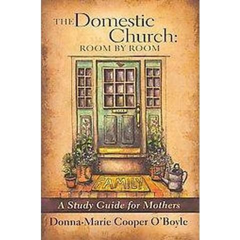 The Domestic Church (Paperback)