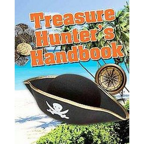 Treasure Hunter's Handbook (Hardcover)