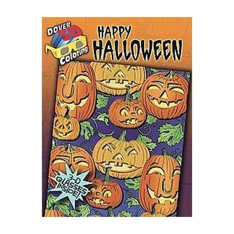 Happy Halloween ( Dover 3D Coloring Book) (Paperback)