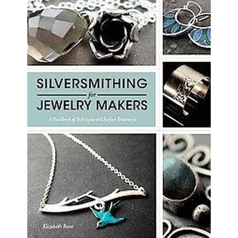 Silversmithing for Jewelry Makers (Paperback)