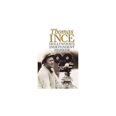 Thomas Ince (Hardcover)
