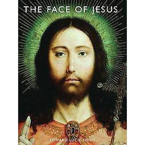 The Face of Jesus (Hardcover)