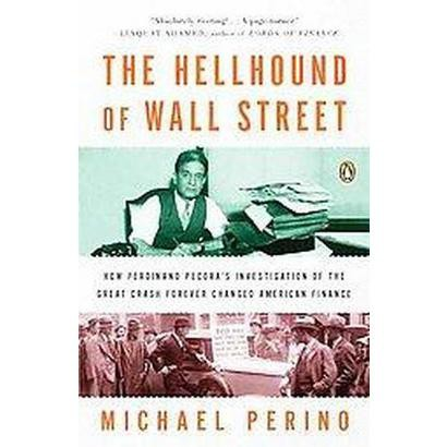 The Hellhound of Wall Street (Reprint) (Paperback)