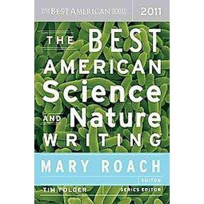The Best American Science and Nature Writing 2011 (Paperback)