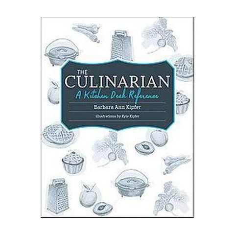 The Culinarian: A Kitchen Desk Reference (Paperback)