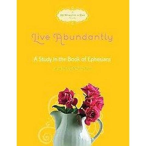 Live Abundantly (Paperback)