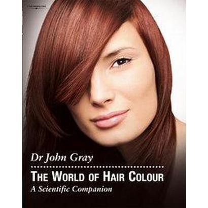The World Of Hair Colour (Hardcover)