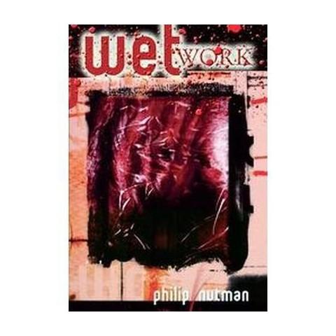 Wet Work (Hardcover)