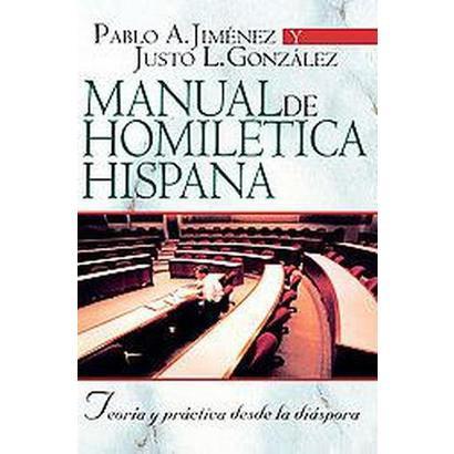 Manual de homiletica hispana (Paperback)