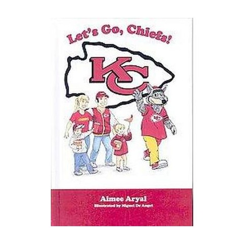 Let's Go, Chiefs! (Hardcover)