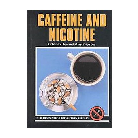 Caffeine and Nicotine (Revised) (Hardcover)