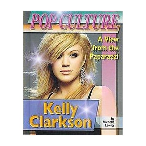 Kelly Clarkson (Hardcover)
