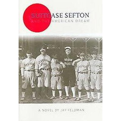 Suitcase Sefton And the American Dream (Hardcover)