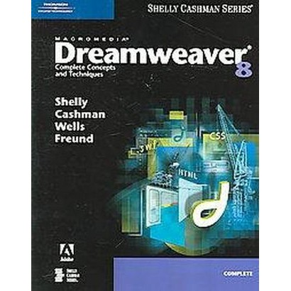 Macromedia Dreamweaver 8: Complete Concepts and Techniques (Paperback)