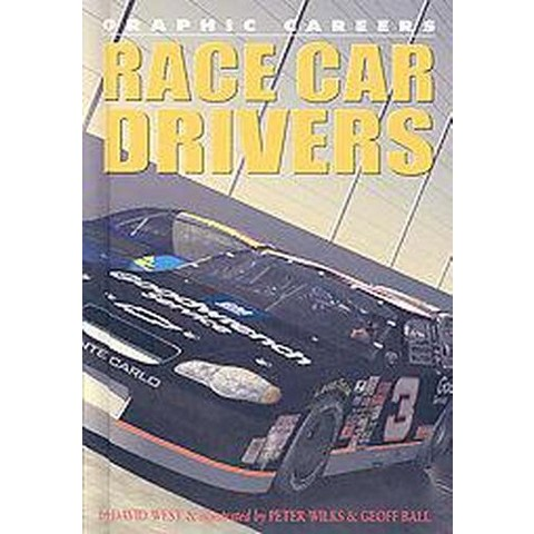 Race Car Drivers ( Graphic Careers) (Hardcover)