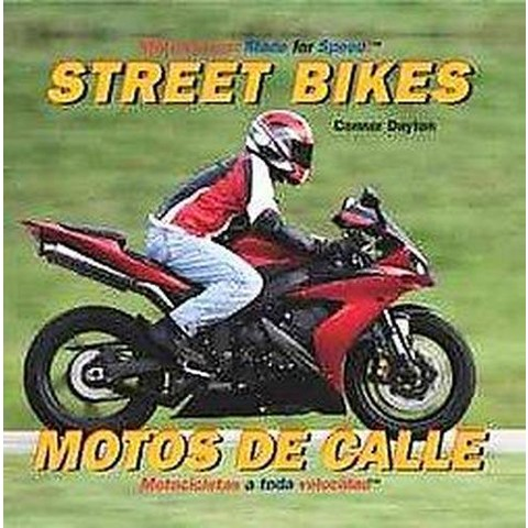Street Bikes/ Motos de calle (Bilingual) (Hardcover)