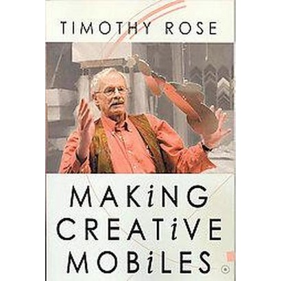 Making Creative Mobiles (Paperback)