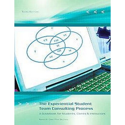 The Experiential Student Team Consulting Process (Paperback)