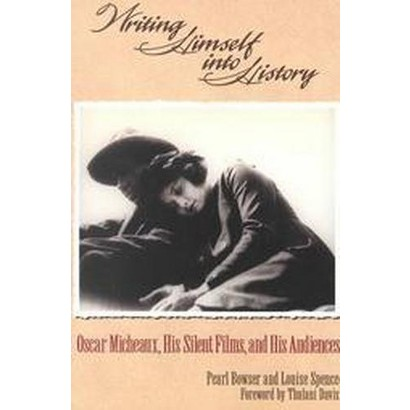Writing Himself into History (Paperback)