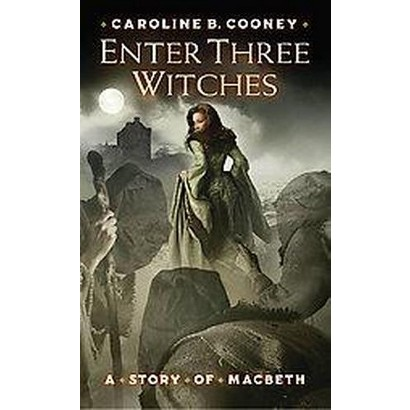 Enter Three Witches (Reprint) (Paperback)