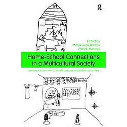 Home-school Connections in a Multicultural Society (Paperback)