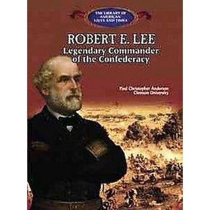 Robert E. Lee (Hardcover)