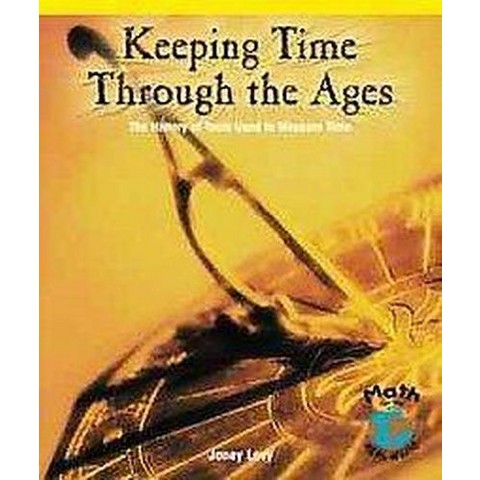 Keeping Time Through the Ages (Hardcover)