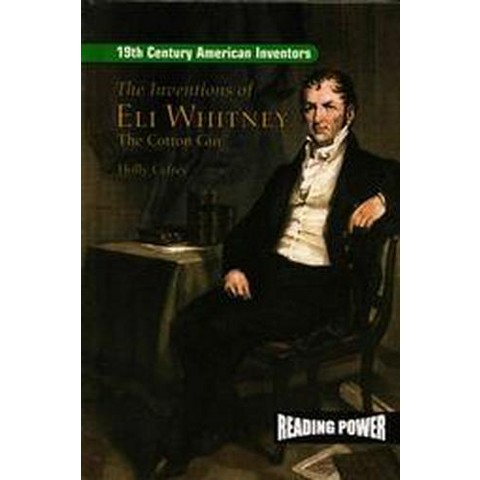 The Inventions of Eli Whitney (Hardcover)