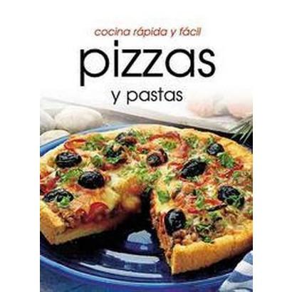 Pizzas Y Pastas (Paperback)