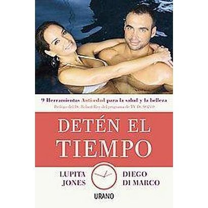 Deten el tiempo / Stopping the Time (Paperback)