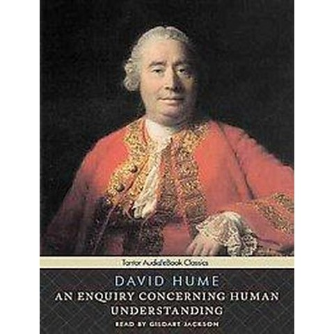 An Enquiry Concerning Human Understanding (Unabridged) (Compact Disc)