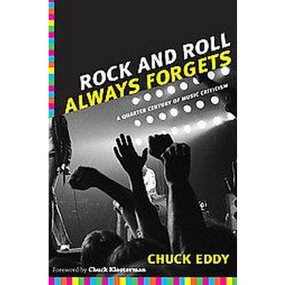 Rock and Roll Always Forgets (Paperback)