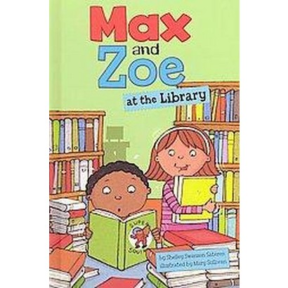 Max and Zoe at the Library (Hardcover)