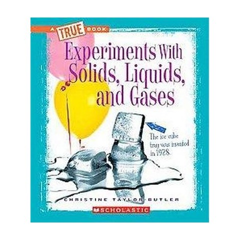 Experiments With Solids, Liquids, and Gases (Hardcover)