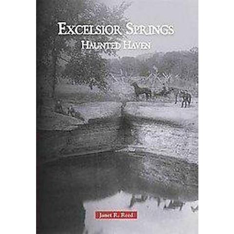 Excelsior Springs (Paperback)