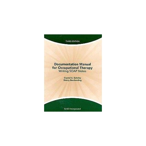 Documentation Manual for Occupational Therapy (Mixed media product)