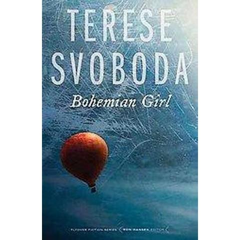 Bohemian Girl (Paperback)