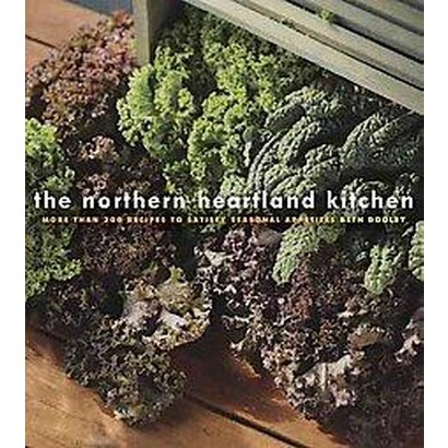 The Northern Heartland Kitchen (Hardcover)
