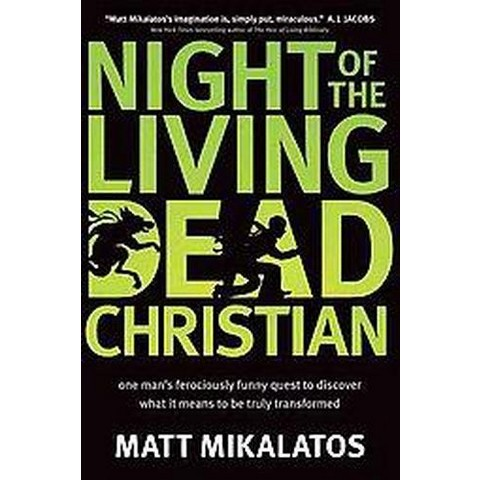Night of the Living Dead Christian (Reprint) (Paperback)